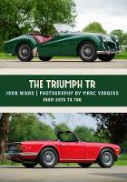 The Triumph TR2 and TR4A Setting the Sports Car Standard by Mr. John Nikas, Marc Vorgers