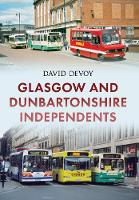 Glasgow and Dunbartonshire Independents by David Devoy