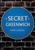 Secret Greenwich by David C. Ramzan