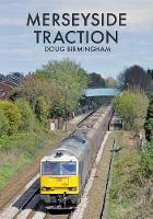 Merseyside Traction by Doug Birmingham