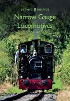 Narrow Gauge Locomotives by Anthony Coulls