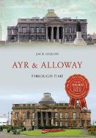 Ayr Through Time by Jack Gillon