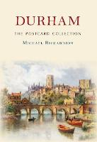 Durham The Postcard Collection by Michael Richardson