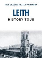 Leith History Tour by Jack Gillon, Fraser Parkinson