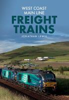 West Coast Main Line Freight Trains by Jonathan Lewis