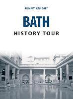 Bath History Tour by Jenny Knight