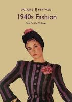 1940s Fashion by Fiona Kay, Neil R. Storey