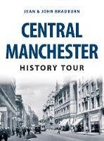 Central Manchester History Tour by John Bradburn
