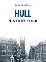Hull History Tour by Paul Chrystal