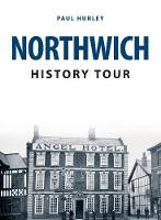 Northwich History Tour by Paul Hurley