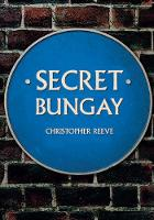 Cover for Secret Bungay by Christopher Reeve