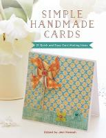 Simple Handmade Cards 21 Quick and Easy Card Making Ideas by Jeni Hennah
