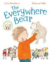 The Everywhere Bear by Julia Donaldson