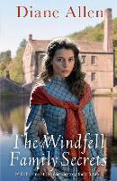 The Windfell Family Secrets by Diane Allen