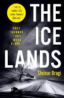 The Ice Lands by Steinar Bragi, Neil Lang