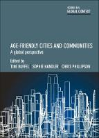 Age-friendly cities and communities A global perspective by Tine Buffel