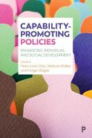 Capability-promoting policies Enhancing individual and social development by Hans-Uwe Otto