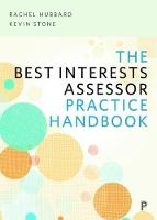 The Best Interests Assessor practice handbook by Rachel Hubbard, Kevin Stone