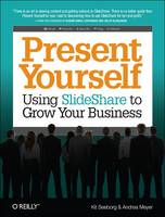 Present Yourself by Kit Seeborg, Andrea Meyer