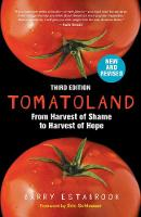 Tomatoland, Third Edition From Harvest of Shame to Harvest of Hope by Barry Estabrook