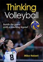 Thinking Volleyball by Mike Hebert