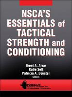 NSCA's Essentials of Tactical Strength and Conditioning by NSCA -National Strength & Conditioning Association