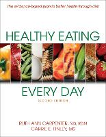 Healthy Eating Every Day-2nd Edition by Ruth Ann Carpenter, Carrie E. Finley