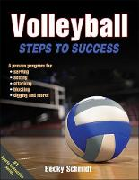 Volleyball Steps to Success by Becky Schmidt
