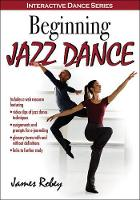 Beginning Jazz Dance by James Robey