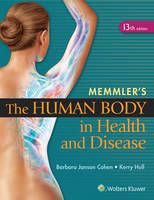 Memmler's The Human Body in Health and Disease - HC by Barbara Janson, BA, MSEd Cohen