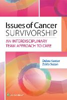 Issues of Cancer Survivorship An Interdisciplinary Team Approach to Care by Debra Kantor