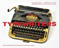 Typewriters Iconic Machines from the Golden Age of Mechanical Writing by Bruce Curtis
