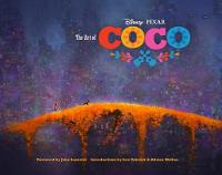 The Art of Coco by John Lasseter
