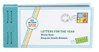 Letters for the Year Write Now. Keep in Touch Always. by Lea Redmond