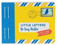 Little Letters to Say Hello by Lea Redmond
