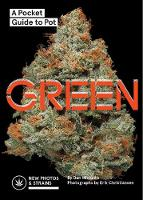 Green A Pocket Guide to Pot by Dan Michaels