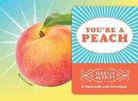 You're a Peach: 8 Scratch and Sniff Notecards by Chronicle Books