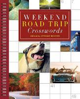 Weekend Road Trip Crosswords by Stanley Newman