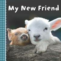 My New Friend by Sterling Children's Books