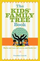 The Kids Family Tree Book by Caroline Leavitt