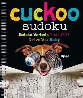 Cuckoo Sudoku Sudoku Variants That Will Drive You Batty by Djape
