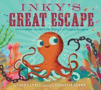 Inky's Great Escape by Casey Lyall