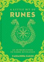 A Little Bit of Runes An Introduction to Norse Divination by Cassandra Eason