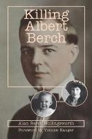 Killing Albert Berch by Alan Berch Hollingsworth, Yvonne Kauger