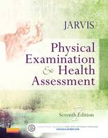 Physical Examination and Health Assessment by Carolyn Jarvis