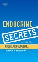 Endocrine Secrets by Michael T. McDermott