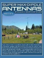 Super Max-Dipole Antennas by Edward Shortridge