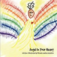Angel in Your Heart by Michele Charles Gustafson