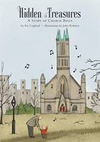 Hidden Treasures A Story of Church Bells by Fay Copland