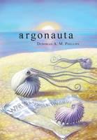 Argonauta by Deborah a M Phillips